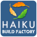 Haiku Build Factory